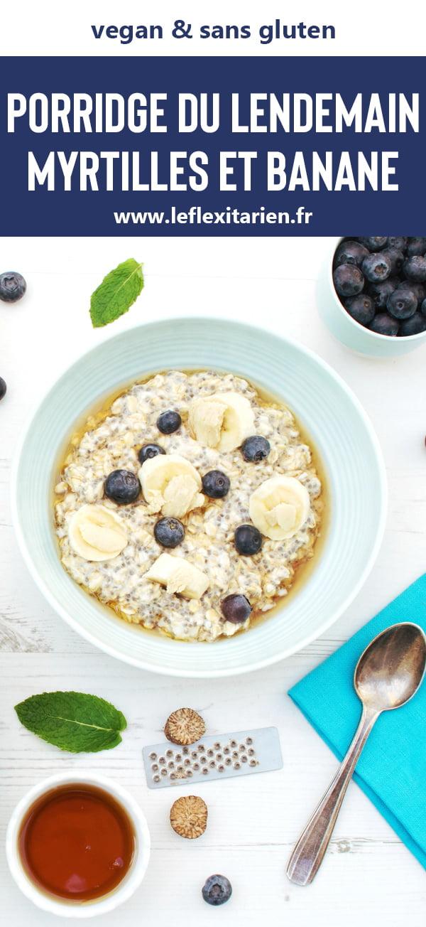 Porridge du lendemain myrtilles et banane [vegan] [sans gluten] - Le Flexitarien / Annabelle Randles